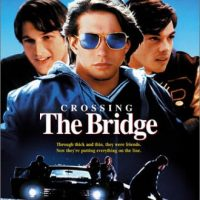 Crossing the Bridge (Touchstone Movie)