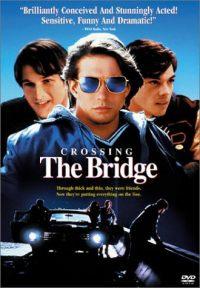 Crossing the Bridge (Touchstone Movie)