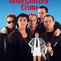 Disorganized Crime (Touchstone Movie)