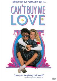 Can't Buy Me Love (Touchstone Movie)
