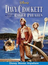 Davy Crockett And The River Pirates (1956 Movie)