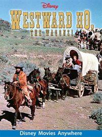 Westward Ho The Wagons (1956 Movie)