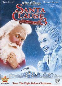 The Santa Clause 3: The Escape Clause (2006 Movie)