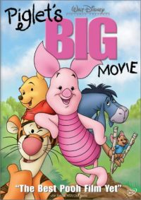 Piglet's Big Movie (2003 Movie)