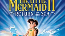 he Little Mermaid II: Return to the Sea (2000 Movie)
