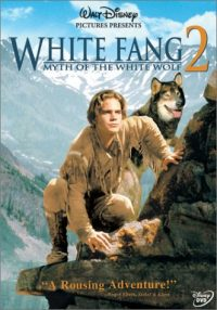 White Fang 2: Myth Of The White Wolf (1994 Movie)