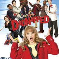 Dadnapped (Disney Channel Original Movie)