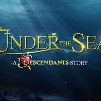 Under the Sea: A Descendants Story (Disney Channel)