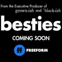 Besties (Freeform Television Series)