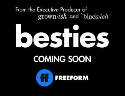 Besties (Freeform Television Series)