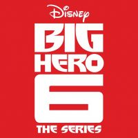 Big Hero 6 (Disney Channel Series)