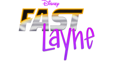 Fast Layne (Disney Channel Show)