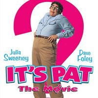 It's Pat (Touchstone Movie)