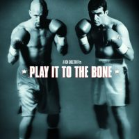 Play It to the Bone (Touchstone Movie)