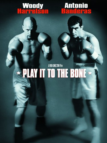 Play It to the Bone (Touchstone Movie)