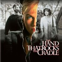 The Hand That Rocks the Cradle (Hollywood Pictures Movie)