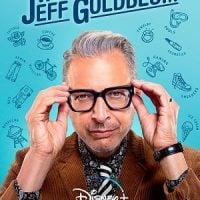 The World According to Jeff Goldblum (Disney+ Show)