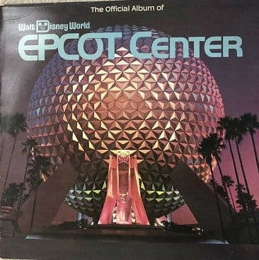 The Official Record Album of EPCOT Center – 1983