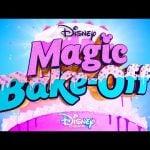 Disney's Magic Bake-Off (Disney+ Show)